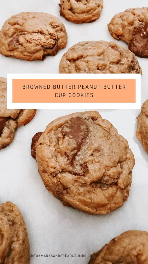 Browned Butter Peanut Butter Cup Cookies