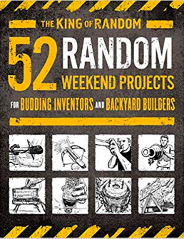 52 Random Weekend Projects ($20) - https://www.amazon.com/Garage-Science-Incredible-Projects-Backyard/dp/1250184509/ref=as_li_ss_tl?keywords=52+projects&qid=1574229067&s=books&sr=1-3&linkCode=ll1&tag=bookmarksandb-20&linkId=64360af5f61c106b7328c7cbf992d4a6&language=en_US