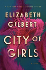 Elizabeth Gilbert's City of Girls